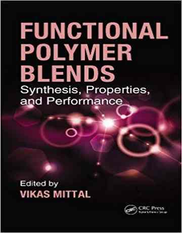 ترکیبات پلیمری کاربردی: سنتز، ویژگی و عملکرد