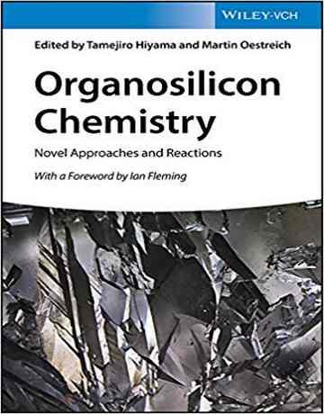 کتاب شیمی ارگانوسیلیکون: رویکردها و واکنش های جدید