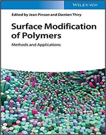 تغییر و اصلاح سطح پلیمرها: روش ها و کاربردها