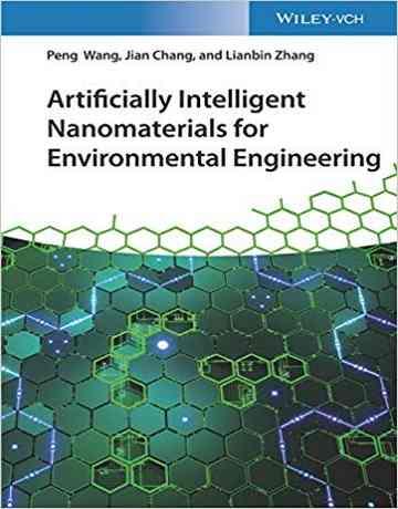 نانومواد مصنوعی هوشمند برای مهندسی محیط زیست