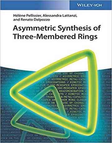کتاب سنتز نامتقارن حلقه های سه عضوی
