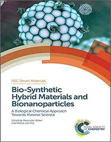 کتاب مواد هیبریدی بیوسنتتیک و نانوذرات زیستی