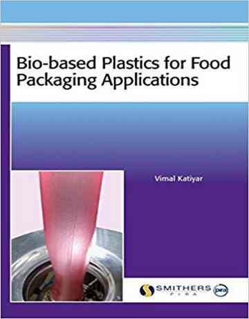 پلاستیک های پایه زیستی برای کاربرد بسته بندی مواد غذایی