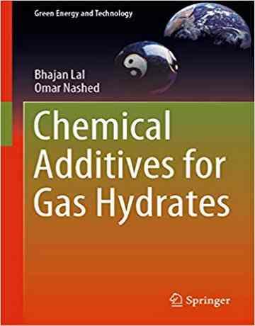 کتاب مواد افزودنی شیمیایی برای هیدرات های گازی