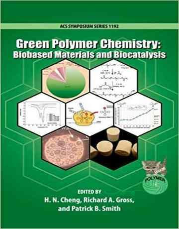 کتاب شیمی پلیمر سبز: مواد بر پایه زیستی و بیوکاتالیز