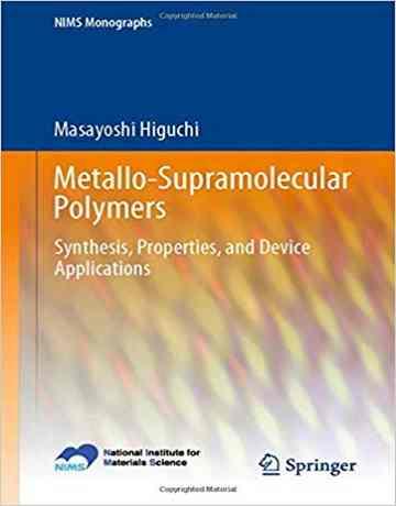 پلیمرهای ابرمولکول فلزی: سنتز، خواص و کاربرد دستگاه ها