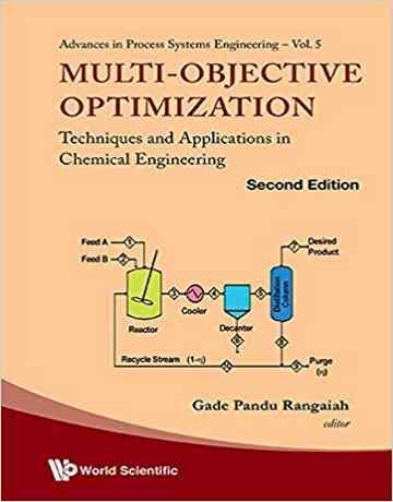 بهینه سازی چند هدفه: تکنیک ها و کاربردها در مهندسی شیمی ویرایش دوم