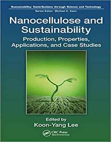 نانو سلولز و پایداری: تولید، خواص، کاربردها و مطالعات موردی