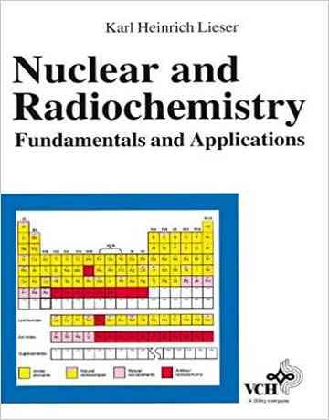 کتاب رادیوشیمی و شیمی هسته ای: اصول و کاربردها ویرایش دوم