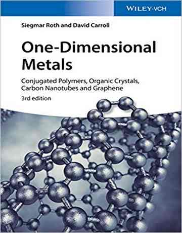 فلزات یک بعدی: پلیمرهای مزدوج، کریستال های آلی و نانولوله های کربنی ویرایش 3