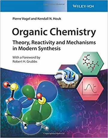 کتاب شیمی آلی: تئوری، واکنش پذیری و مکانیسم ها در سنتزهای مدرن