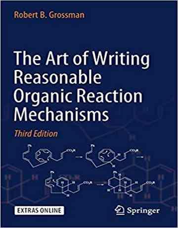 کتاب هنر نوشتن مکانیسم واکنش های آلی گراسمن ویرایش سوم 2019