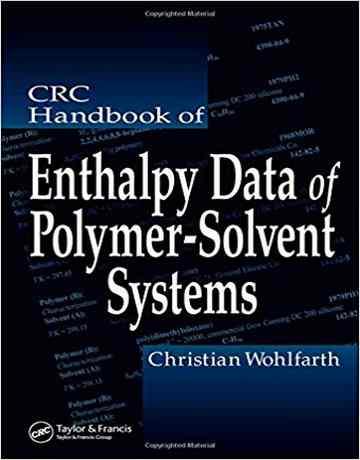 هندبوک CRC داده های آنتالپی سیستم های حلال- پلیمر