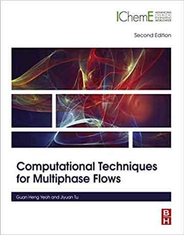 کتاب تکنیک های محاسباتی برای جریان های چندفازی ویرایش دوم