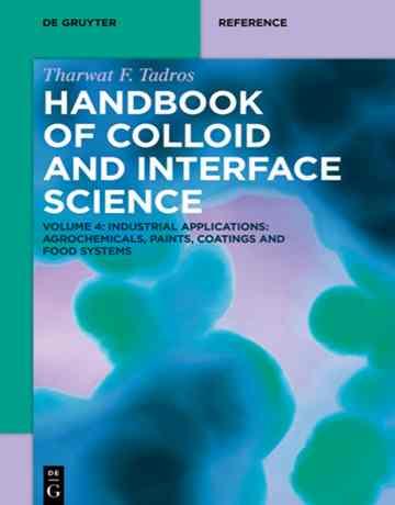 هندبوک کلوئید و علوم بین سطحی جلد 4: کاربردهای صنعتی