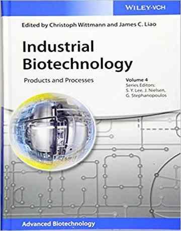 بیوتکنولوژی صنعتی: محصولات و فرایندها جلد 4