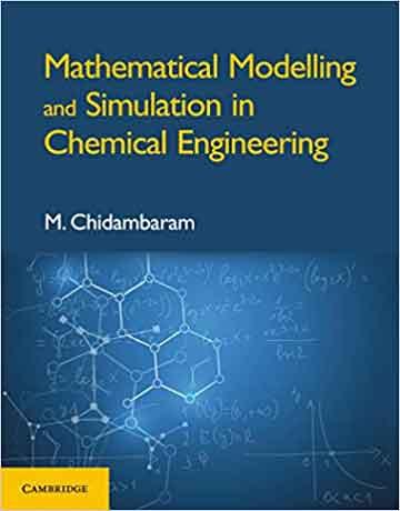 کتاب مدل سازی ریاضی و شبیه سازی در مهندسی شیمی