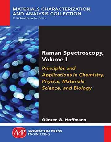 کتاب طیف سنجی رامان جلد 1: اصول و کاربردها در شیمی، فیزیک، علوم مواد و بیولوژی