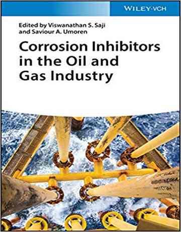 بازدارنده های خوردگی در صنعت نفت و گاز
