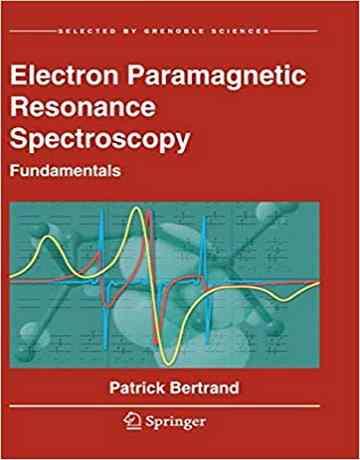 کتاب طیف سنجی رزونانس پارامغناطیسی الکترون: اصول 2020