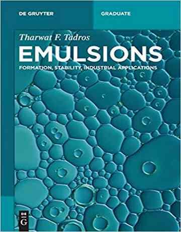 کتاب امولسیون ها: تشکیل، پایداری و کاربردهای صنعتی