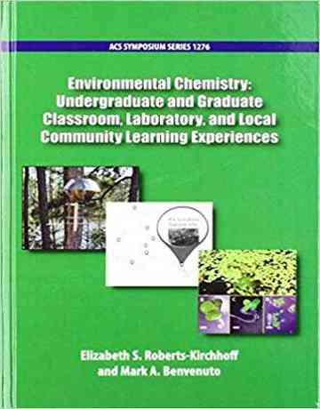 کتاب شیمی محیط زیست: کلاس کارشناسی، کارشناسی ارشد و آزمایشگاه