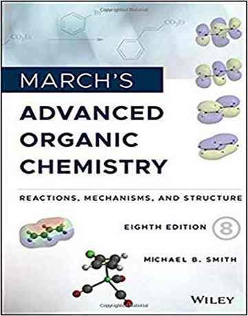 کتاب شیمی آلی پیشرفته مارچ ویرایش 8 هشتم 2020
