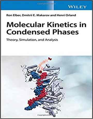 کتاب سینتیک مولکولی در فاز متراکم: تئوری، شبیه سازی و آنالیز