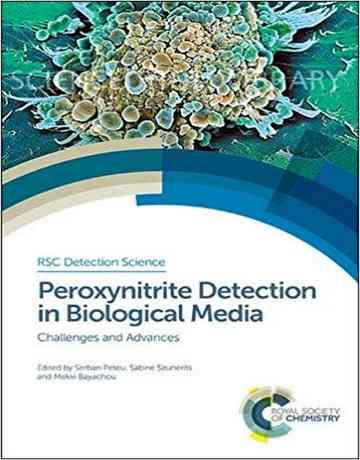 تشخیص پروکسی نیتریت در مدیای بیولوژیکی