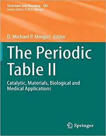 جدول تناوبی II: کاتالیتیک، مواد، کاربردهای بیولوژیکی و پزشکی
