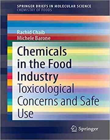 مواد شیمیایی در صنایع غذایی: نگرانی های سم شناسی و استفاده بی خطر