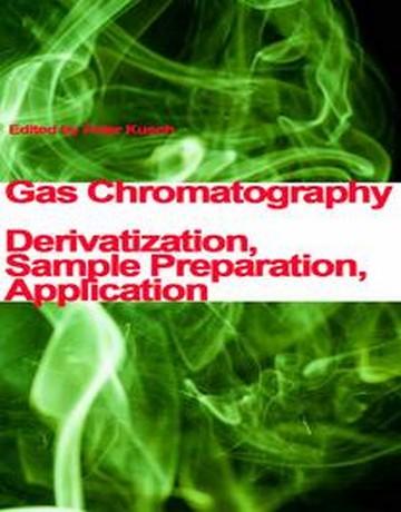 کروماتوگرافی گازی: مشتق سازی، تهیه نمونه و کاربردها