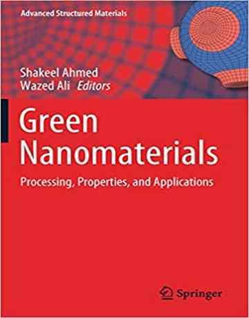نانومواد سبز: پردازش، خواص و کاربردها 2020