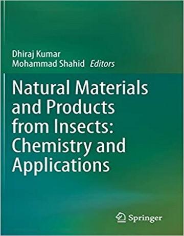 مواد طبیعی و محصولات از حشرات: شیمی و کاربردها