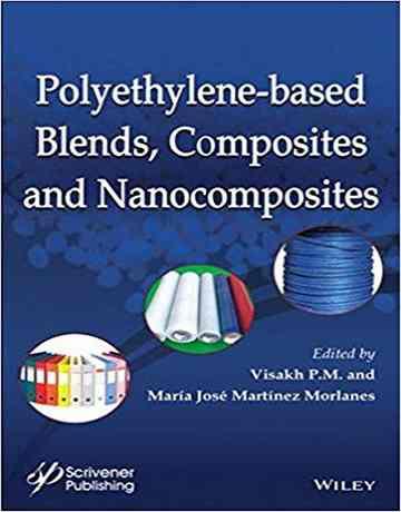 ترکیبات بر پایه پلی اتیلن، کامپوزیت ها و نانوکامپوزیت ها