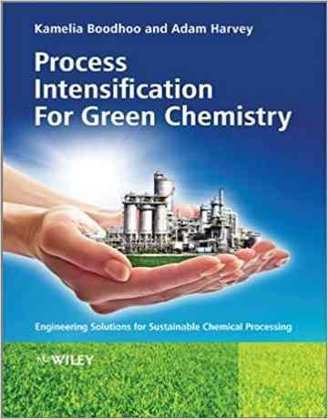 تکنولوژی تشدید فرایند در شیمی سبز