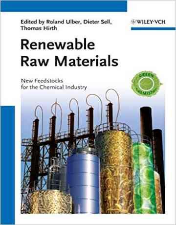 مواد خام تجدید پذیر: مواد اولیه جدید برای صنایع شیمیایی
