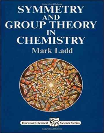 تقارن و نظریه گروه در شیمی Mark Ladd