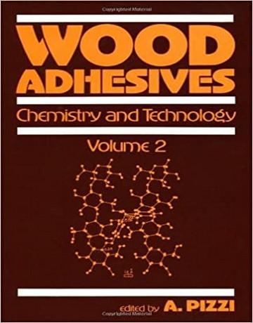 چسب چوب: شیمی و تکنولوژی جلد 2