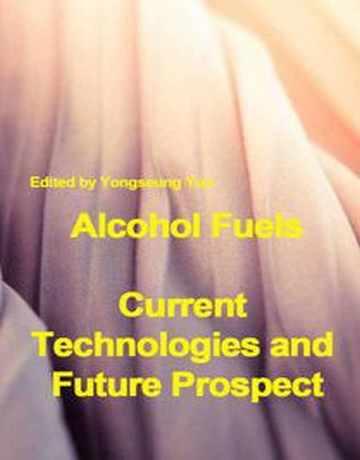 سوخت های الکلی: تکنولوژی فعلی و چشم انداز آینده