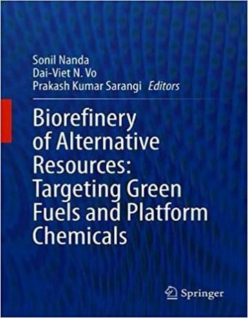 پالایشگاه زیستی منابع جایگزین: هدف قرار دادن سوخت های سبز