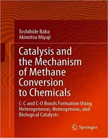 کاتالیز و مکانیسم تبدیل متان به مواد شیمیایی 2020