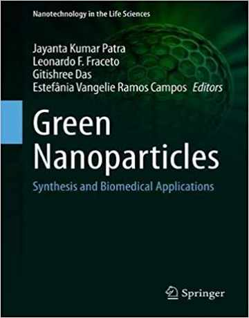 نانوذرات سبز: سنتز و کاربردهای زیست پزشکی