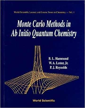 روش های مونت کارلو در شیمی کوانتومی Ab Initio جلد اول