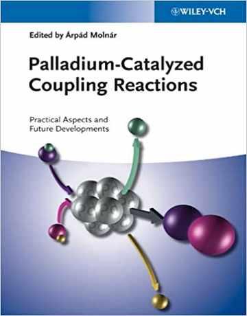 واکنش های کوپلینگ کاتالیز شده با پالادیوم