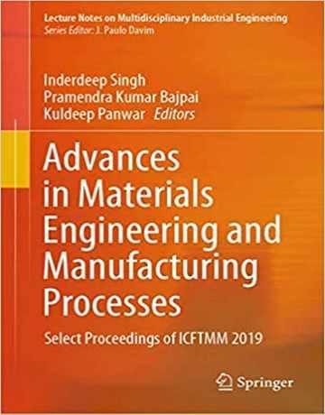 پیشرفت در مهندسی مواد و فرایندهای تولید