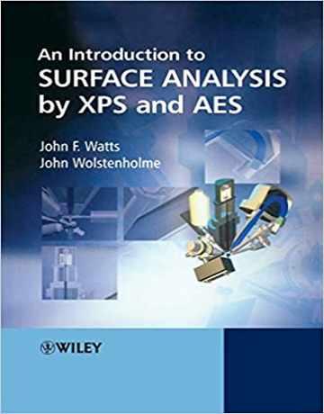 کتاب مقدمه ای بر آنالیز سطح با استفاده از XPS و AES ویرایش دوم