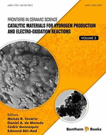 مواد کاتالیستی برای تولید هیدروژن و واکنش های الکترواکسیداسیون جلد 2