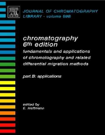 کتاب کروماتوگرافی: اصول و کاربردها ویرایش ششم پارت B