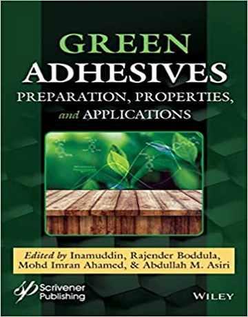 چسب های سبز: تهیه، خواص و کاربردها